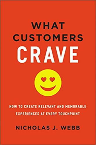 What customers crave: how to create relevant and memorable experiences at every point   Best digital marketing books 2021   www.getdigitaloffice.com
